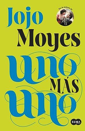 Uno más uno: Moyes, Jojo