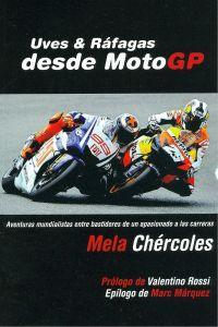 Uves & Ráfagas desde Moto GP: Chércoles, Mela