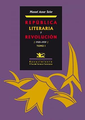 República literaria y revolución (2 vol) 1920-1939: Manuel Aznar Soler