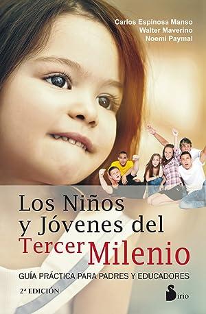Los niños y jovenes del tercer milenio: Espinosa Manso, Carlos
