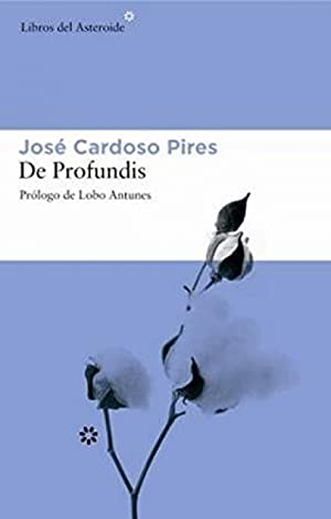 De profundis: Pires, Jose Cardoso