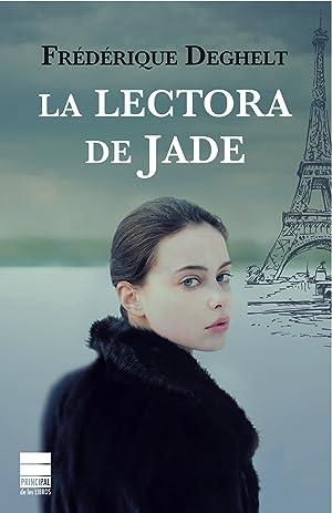 La lectora de Jade: Deghelt, Frederique