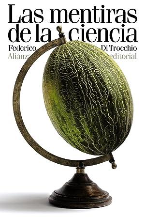 Las mentiras de la ciencia: Di Trocchio, Federico