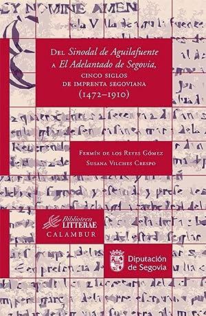 Imagen del vendedor de Del Sinodal de Aguilafuente a El Adelantado de Segovia, cinco siglos de imprenta segoviana (1472-191 a la venta por Imosver