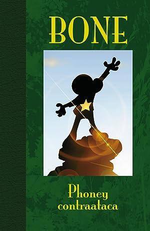 Bone, 2 Phoney Contraataca , Edición De Lujo: Smith, Jeff