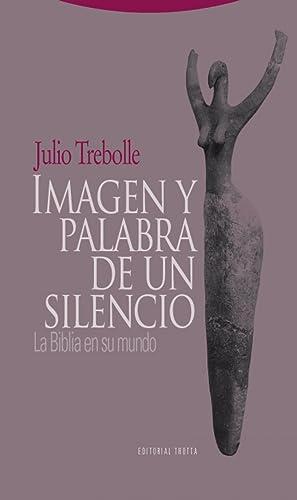 Imagen y palabra de un silencio: Trebolle, Julio