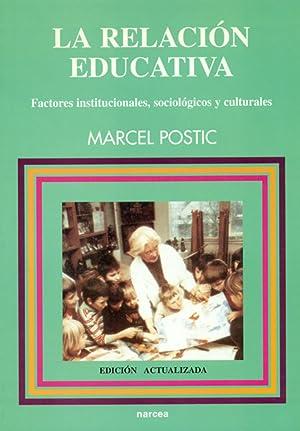 Relacion educativa: Postic, Marcel