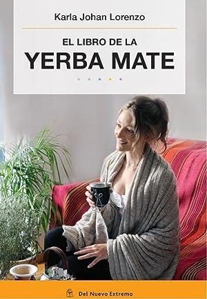 El libro de la yerba mate: Karla Johan Lorenzo