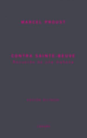 Contra saint beuve: Proust, Marcel