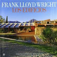 Frank lloyd wright: los edificios