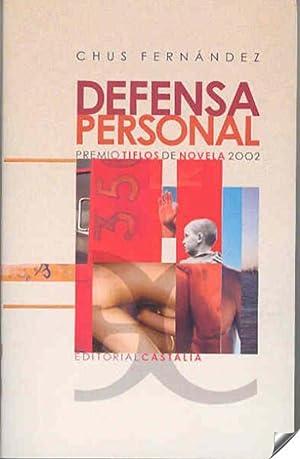 Defensa personal: Fernandez, Chus