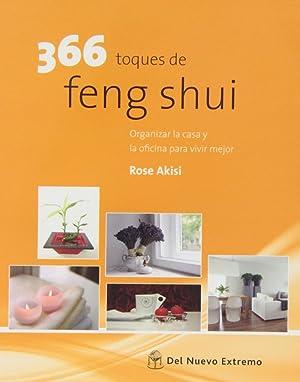 366 toques de feng shui organizar la: Akisi, Rose