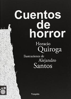 Cuentos de horror: Horacio Quiroga Y
