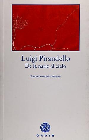 De la nariz al cielo: Pirandello, Luigi