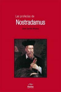 Las profecías de Nostradamus: García Alvarez, José
