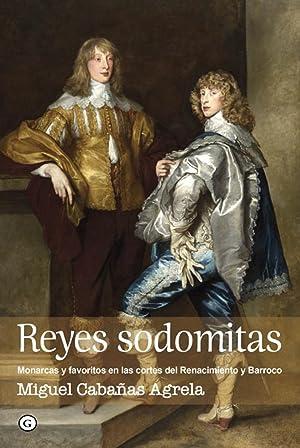 Reyes sodomitas: Cabañas Agrela, Miguel