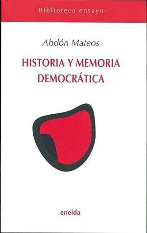 Historia y memoria democrática: Mateos, Abdón