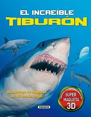 El increible tiburón: Aa.Vv.