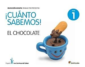 4.cuanto sabemos: chocolate (3 aÑos) proyectos infantil: Varios autores