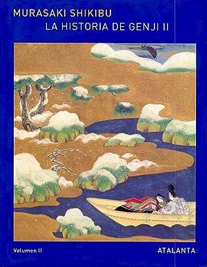 La historia de Genji. Vol. II. 2ª edición: Shikibu, Murasaki