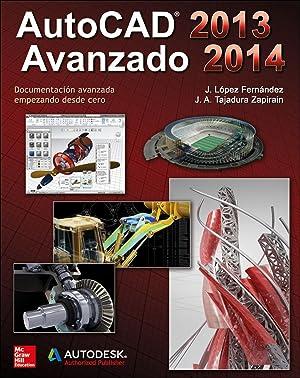 Autocad avanzado 2013-2014: Tajadura Zapirain,Jose Antonio