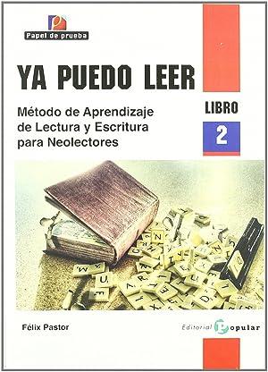 Ya puedo leer Método de aprendizaje de lectura y escritura para neolectores. libro 2: Pastor, Félix