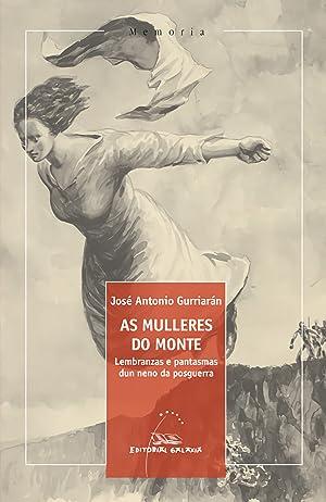 As mulleres do monte: Gurriaran, José Antonio