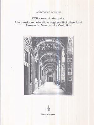 L'Ottocento da riscoprire: Torresi, Antonio P.