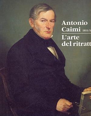 Antonio Caimi 1811-1878 - L'arte del ritratto: Valerio Della Ferrera