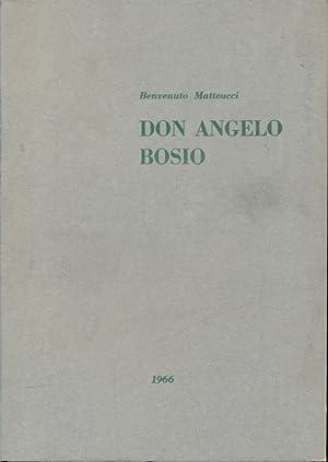 Don Angelo Bosio: Benvenuto Matteucci