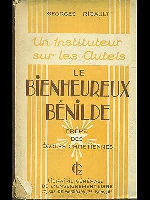 Le bienheureux Benilde: Georges Rigault