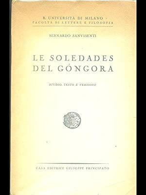 Le soledades del Gongora: Bernardo Sanvisenti
