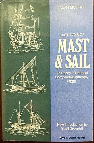Last Days of Mast and Sail: Essay: Moore, Sir Alan