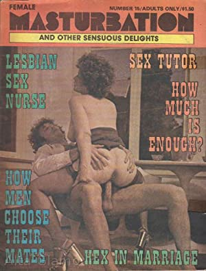 FEMALE MASTURBATION; And Other Sensuous Delights Number