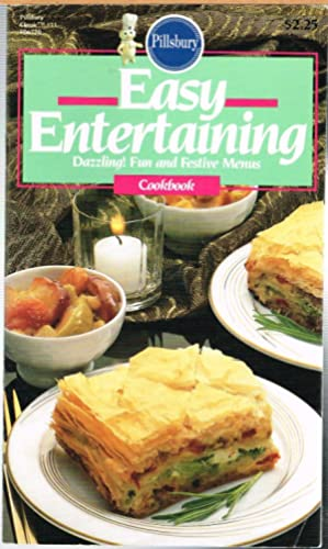 PILLSBURY CLASSIC COOKBOOKS No. 71; EASY ENTERTAINING, Dazzling! Fun and Festive Menus