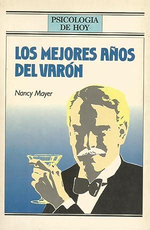 Los mejores años del varón: Nancy Mayer