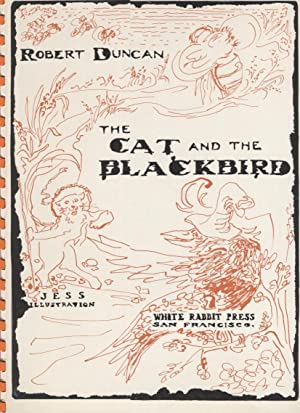Cat and the Blackbird: Duncan, Robert, Told by. Pictured by Jess