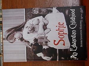 Sophie, an Edwardian Childhood: Leighton, Sophie