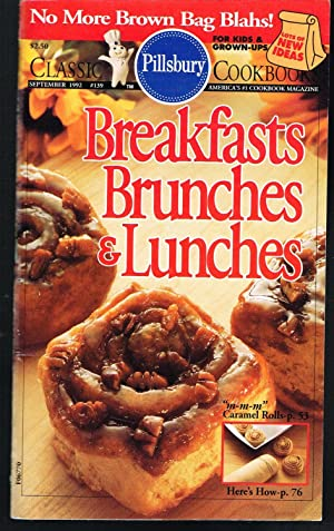 PILLSBURY CLASSIC COOKBOOKS NO. 139, SEPTEMBER 1992, BREAKFASTS BRUNCHES & LUNCHES.