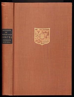 Cortés. Eroberer Mexikos [Hernán Cortés - Conqueror of Mexico]. Übersetzung [aus dem Englischen] ...