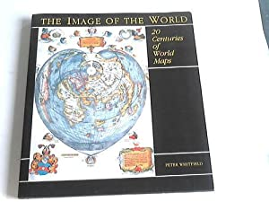 The image of the world. 20 Centuries of world maps