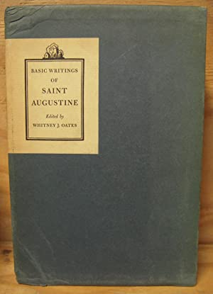 Basic Writings of Saint Augustine: Two Volumes: Oates, Whitney J.;