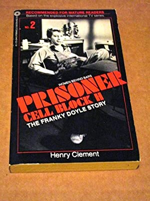 PRISONER: CELL BLOCK H #2: THE FRANKY DOYLE STORY: Clement, Henry