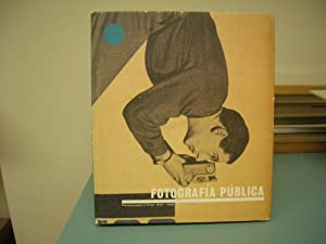 FOTOGRAFIA PUBLICA : Photography in Print 1919 - 1939