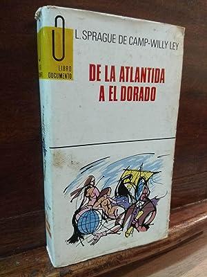De la Atlantida a El Dorado: L.Sprague de Camp-Willy