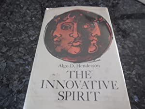 The Innovative Spirit (The Jossey-Bass series in higher education)