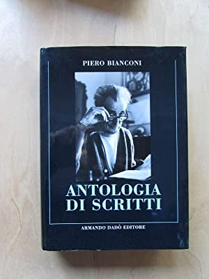 Antologia di scritti: Bianconi, Piero, Renato Martinoni und Sabina Geiser Foglia: