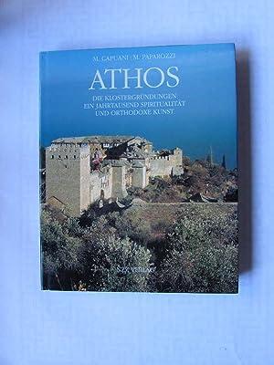 Athos - Die Klostergründungen. Ein Jahrtausend Spiritualität und Orthodoxe Kunst: Capuani, Massimo ...