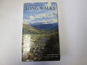 LONG WALKS, THE NATIONAL TRUST BOOK OF: ADAM NICOLSON