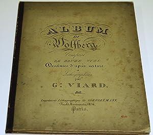 Album du Wolfberg. Composé de douze Vues dessinées d'après nature . par G. Viard.: BODENSEE - ...